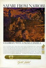 "1966 Gold Label Palma Candela Cigars ""Safari from Nairobi""  PRINT AD"