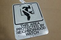Authentic PROTECTED BY NEIGHBORHOOD WATCH Road Sign Real Street Vintage