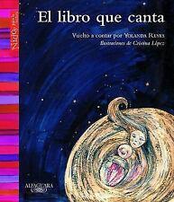 El Libro Que Canta  (ExLib) by Yolanda Reyes