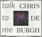 CHRIS DE BURGH / TALK TO ME * NEW MAXI-CD * NEU *