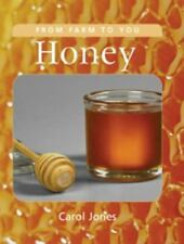 Honey (From Farm to You)