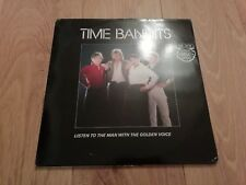 "TIME BANDITS * LISTEN TO THE MAN WITH THE GOLDEN VOICE * 12"" VINYL NR MINT 1983"