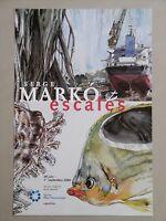 Serge MARKO Affiche originale ESCALES PORT VOYAGE Peintre Officiel Marine CARGO
