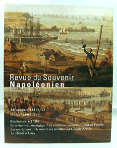 Revue du Souvenir Napoléonien - N° 459 - Juillet / Août 2005 - TTBE