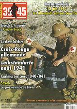 39-45 N° 227 18 JUIN 1940 / CROIX ROUGE ALLEMANDE / LEIBSTANDARTE AOUT 1941