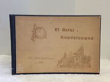 EL RELOJ GUADALUPANO - 1938 Basilica of Our Lady of Guadalupe, Cathoic Mexico