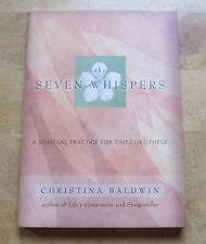 Great Deal! NEW The Seven Whispers: A Spiritual Practice for Times Like These