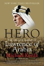 Hero : The Life and Legend of Lawrence of Arabia by Michael Korda (2011, Paperba