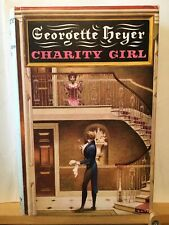 Charity Girl by Georgette Heyer. Hardback First Edition in jacket.