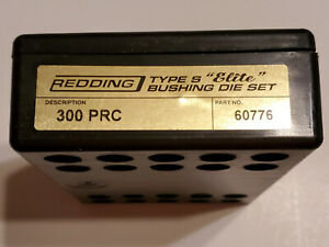60776 REDDING TYPE-S ELITE BUSHING 3-DIE SET - 300 PRC - NEW FOR 2020!