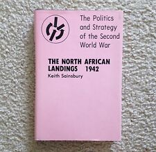 THE NORTH AFRICAN LANDINGS 1942, Keith Sainsbury, 1st ed., 1976, HC/DJ Like New!