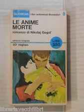 LE ANIME MORTE Nikolaj Gogol Mondadori Oscar settimanali 6 1965 romanzo libro
