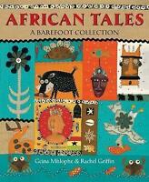 African Tales: A Barefoot Collection: 2017 by Barefoot Books Ltd (Paperback,...