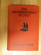 The Messenger Dog's Secret Francis Hunt 1935 Mary & Jane Mystery Stories