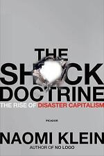 The Shock Doctrine: The Rise of Disaster Capitalis