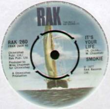 """SMOKIE ~ IT'S YOUR LIFE / NOW YOU THINK YOU KNOW ~ 1977 UK 7"""" SINGLE"""