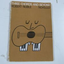 THREE CHORDS and BEYOND, Robert Noble
