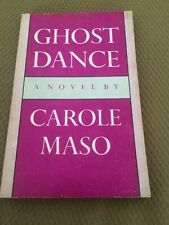 Ghost Dance Signed Advance Uncorrected Proof Carole Maso