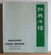 Shaoxing Stone Bridges 1986 Cong-Zhou Ancient Chinese Architecture 1 of 2000