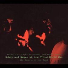 Robby and Negro at the Third World War (La Timba No Es Como Ayer) [Digipak]...