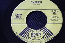 "JOHNNY BOND ""Cimarron"" & ""True Love (Is So Hard To Find)"" 45rpm Starday Records"