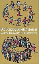 Old Songs and Singing Games  Paperback