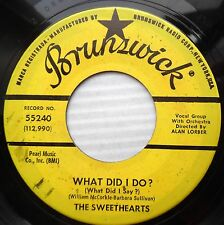 SWEETHEARTS northern soul 45 WHAT DID I DO? vg++ b/w HE'S A YANKEE vg+  e0465
