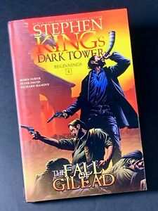 Stephen King's The Dark Tower - The Fall of Gilead - (Beginnings 4) -NEW