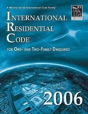 International Residential Code for One- and Two-Family Dwellings 2006 by Interna
