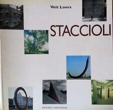 Staccioli – 31 gen 2000 - Monografia scritti di Loers Veit ,Francesco Tedeschi e