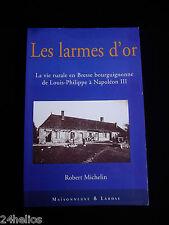 """La Vie Rurale en Bresse Bourguignonne sous Nap.III- MICHELIN R """"Les Larmes d'or"""""""