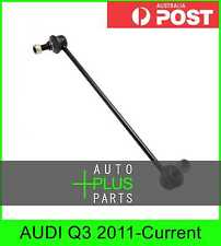 Fits AUDI Q3 2011-Current - Front Stabiliser / Anti Roll Sway Bar Link