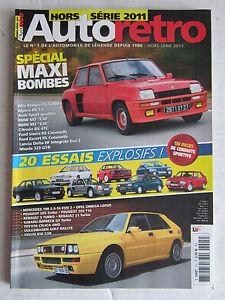 AUTO RETRO hors série 2011 N° 5 / Spécial maxi bombes,20 essais explosifs