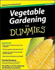 Vegetable Gardening For Dummies by Nardozzi, Charlie, The Editors of the Nation