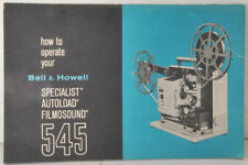 BELL & HOWELL AUTOLOAD FILMOSOUND 545 16MM PROJECTOR OPERATOR'S MANUAL