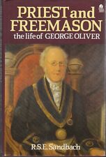 SW07. Sandbach - 'Priest and Freemason The Life of George Oliver' 1988