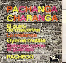 """PACHECO """"PACHANGA & CHARANGA"""" LATIN JAZZ 60'S EP BARCALY 72484"""