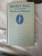 1923 Basket Ball Basketball Book A Handbook for Coaches Wardlaw and Morrison