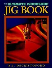 The Ultimate Woodshop Jig Book-ExLibrary