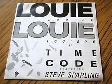 """TIME CODE - LOUIE LOUIE  7"""" VINYL PS"""