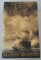 L'EROE DELL'ENDEAVOUR - di Martin Dugard; edizioni Piemme, 2004