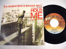 B.A. ROBERTSON & MAGGIE BELL  Hold Me  7 SP