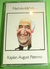Kaplan August Paterno - Nachdenkliches ... (MC)