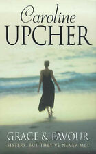 Grace And Favour, Upcher, Caroline, Very Good Book