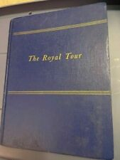 QUEEN ELIZABETH II - THE ROYAL TOUR - HC BOOK 1954