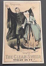 American Trade card 1887 Ruddygore Gilbert & Sullivan Clean Sweep Soap
