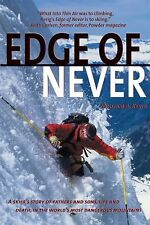 The Edge of Never: A Skier's Story of Life