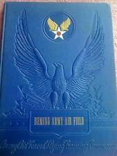 Deming Army Air Field  WW2 Army Air Forces Book