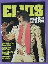 Elvis Presley - Elvis The Legend Lives On, Official Fan Club Memorial Issue 1979