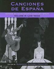 Canciones de Espaa: Songs of Nineteenth-Century Spain, Low Voice Canciones de E